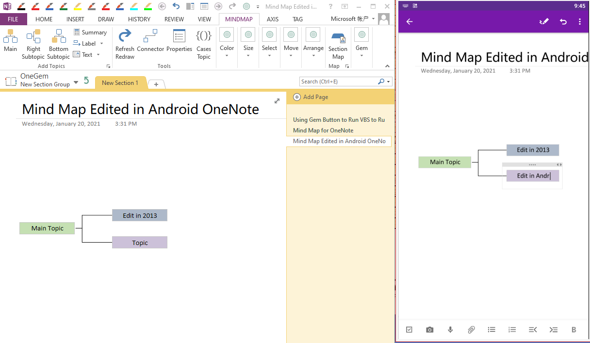 The mind map can be created in OneNote 2013 and then modified in Android OneNote after sync.